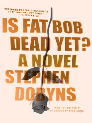 cover image of Is Fat Bob Dead Yet?
